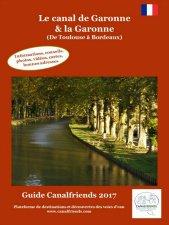 guide de voyage, canal de garonne, canal des 2 mers, hebergement, location de bateau, croisiere, toulouse, bordeaux
