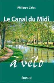Canalfriends waterways bookshop, Canal du midi a velo, Calas