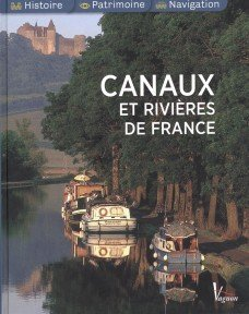 Canalfriends Waterways bookshop, Canaux et rivières de France