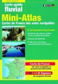 Mini atlas des voies navigables de France Edition francais anglais allemande