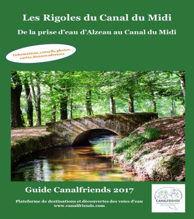 Guide canalfriends 2017 couv rigoles canal du midi