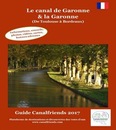 Le Canal de Garonne, le Garonne,, The Garonne canal and river, e-guide